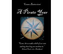 A Pirate Year di Cesare Bartoccioni,  2021,  Youcanprint