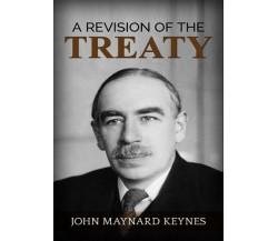 A Revision of the Treaty di John Maynard Keynes,  2019,  Youcanprint