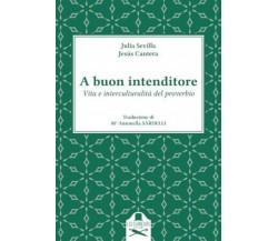 A buon intenditore di Maria Antonella Sardelli ,  Les Flaneurs