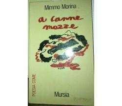 A canne mozze - Mimmo Morina - 1978 - Mursia - lo -