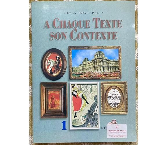 A chaque texte son contexte - L. Lessi ,G.Lombardi,P.Antoni -Loffredo - 1998 - M
