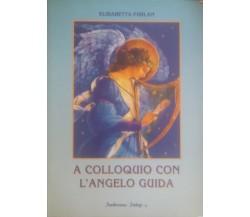 A colloquio con l'angelo guida - Elisabetta Furlan ,  1996 - C