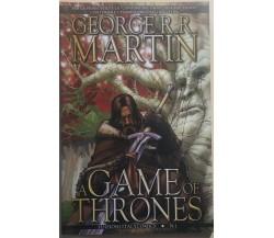 A game of thrones n. 1 di George R.r. Martin,  2011,  Edizioni Italycomics