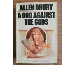 A god against the gods - A. Drury - Doubleday - 1976 - AR