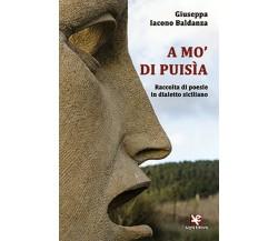 A mo' di puisìa. Raccolta di poesie in dialetto siciliano di Giuseppa Iacono B.