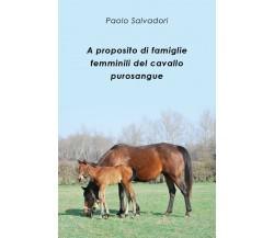 A proposito di famiglie femminili del cavallo purosangue di Paolo Salvadori