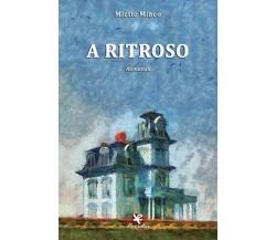 A ritroso di Miette Mineo,  2020,  Algra Editore