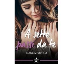 A sette passi da te di Bianca Povolo ,  Flaneurs