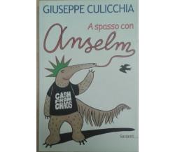 A spasso con Anselmo - Culicchia Giuseppe - GARZANTI - 2001 -M