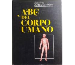 ABC del corpo umano di Aa.vv., 1992, Reader'S Digest