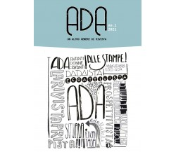 ADA. Un altro genere di rivista di Aa.vv.,  2021,  Youcanprint