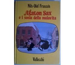 AGATON SAX E I SOSIA DELLA MALAVITA - Nils Olof Franzen - VALLECCHI, 1977 - L