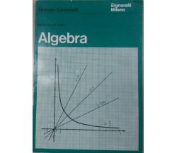 ALGEBRA - GIORGIO CAMMELLI - SIGNORELLI - 1968 - M