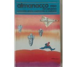 ALMANACCO DEL CANDELAIO - AA.VV. - IL CANDELAIO - 1980 - M
