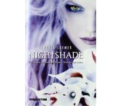 ANDREA CREMER - NIGHTSHADE- 1^ED - DE AGOSTINI