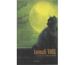ANIMALI NOIR - AA.VV. - FALCO EDITORE, 2010