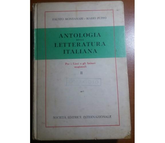 ANTOLOGIA DELLA LETT. ITALIANA - F. MONTANARI /MARIO PUPPO - S.E.I . - 1956 - M