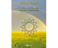 AUTOCONHECIMENTO - Novos enfoques (Biopsicoenergética, Healing, Biorritmologia)