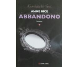 Abbandono - Anne Rice - Longanesi - 2013 - G