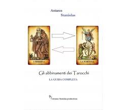 Abbinamenti dei tarocchi. La guida completa di Stanislas Antares,  2016