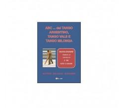 Abc del tango argentino - Giovanni Gallucci,  2014,  Youcanprint