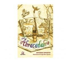 Abracadabra di Antonio Sposito,  2020,  Algra Editore