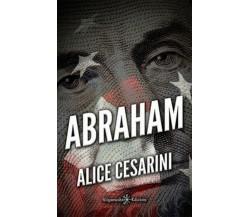Abraham di Alice Cesarini,  2020,  Gilgamesh Edizioni