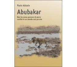 Abubakar di Paolo Abbate,  2014,  Youcanprint