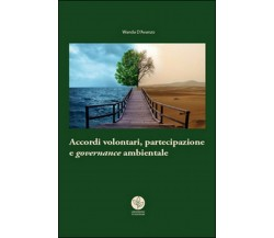 Accordi volontari, partecipazione e governance ambientale