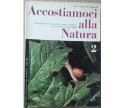 Accostiamoci alla Natura Vol.2 - La Greca;Tomaselli -  I. G.De Agostini,1964 - R