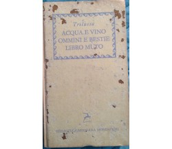 Acqua e vino - Trilussa - Mondadori - 1957 - MP