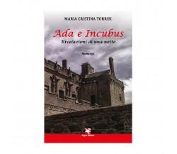 Ada e Incubus. Rivelazioni di una notte di Maria Cristina Torrisi,  2020