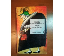 Adagio un poco mosso - Elena Gianini Belotti - Feltrinelli - 1993 - M