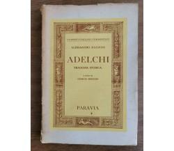 Adelchi - A. Manzoni - Paravia - 1947 - AR