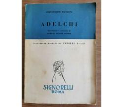 Adelchi - A. Manzoni - Signorelli editore - 1960 - AR