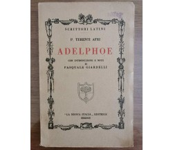 Adelphoe - P. Terenti Afri - La Nuova Italia - 1933 - AR