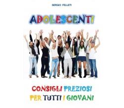 Adolescenti di Sergio Felleti,  2017,  Youcanprint