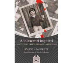 Adolescenti inquieti di Mario Gianfrate ,  Flaneurs