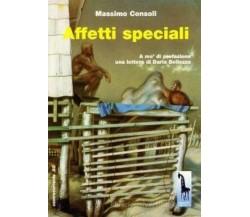 Affetti speciali di Massimo Consoli,  1999,  Massari Editore