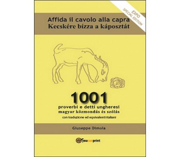 Affida il cavolo alla capra  di Giuseppe Dimola,  2013,  Youcanprint