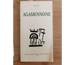 Agamennone - Eschilo - Istituto Nazionale del dramma antico - 1994 - AR