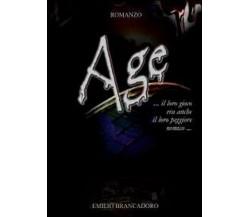 Age di Emilio Brancadoro,  2011,  Youcanprint