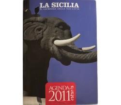 Agenda 2011 Catania di Aa.vv.,  2011,  La Sicilia
