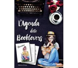 Agenda Booklovers di Federica Di Iesu,  2018,  Youcanprint