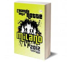 Agenda della notte 2012, Roma di No Author Assigned To This Book,  2012