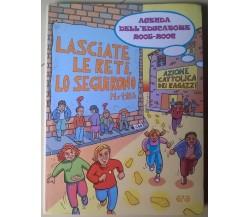Agenda dell'educatore 2005-2006 - Azione Cattolica Dei Ragazzi - 2005, Ave - L