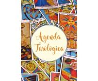 Agenda tarologica - di Barbara Malaisi,  2018,  Youcanprint