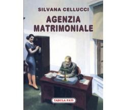 Agenzia matrimoniale di Silvana Cellucci, 2010, Tabula Fati