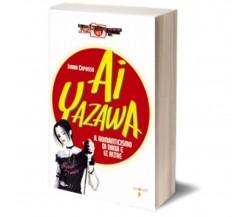 Ai Yazawa di Ilaria Capasso,  Iacobelli Editore