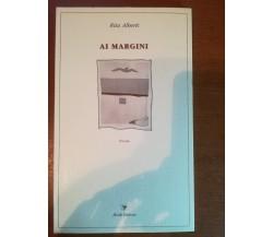 Ai margini - Rita Alberti - Book - 1989 - M